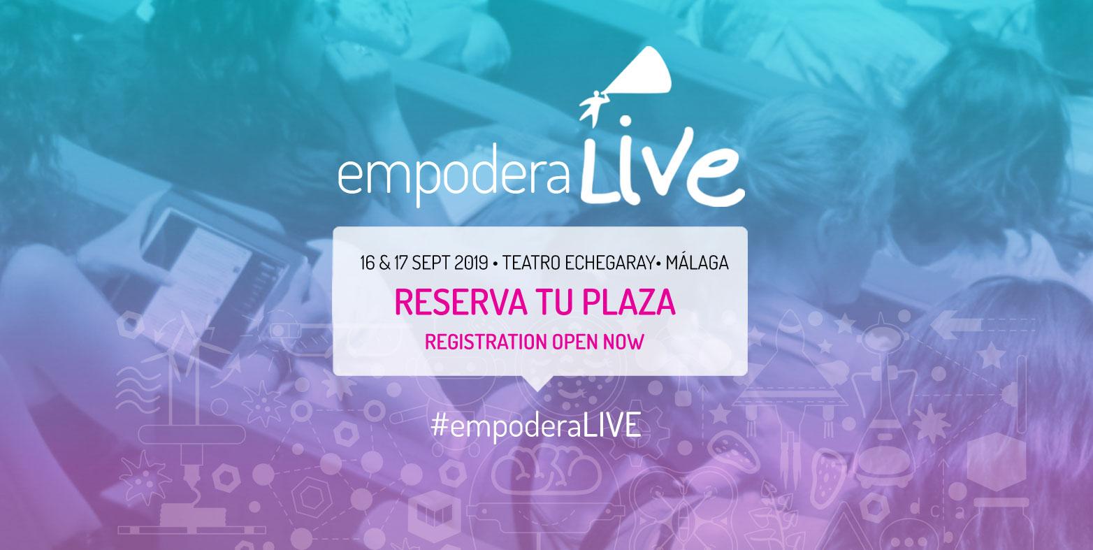 Ya puedes inscribirte en #EmpoderaLIVE 2019 y vivir una experiencia única