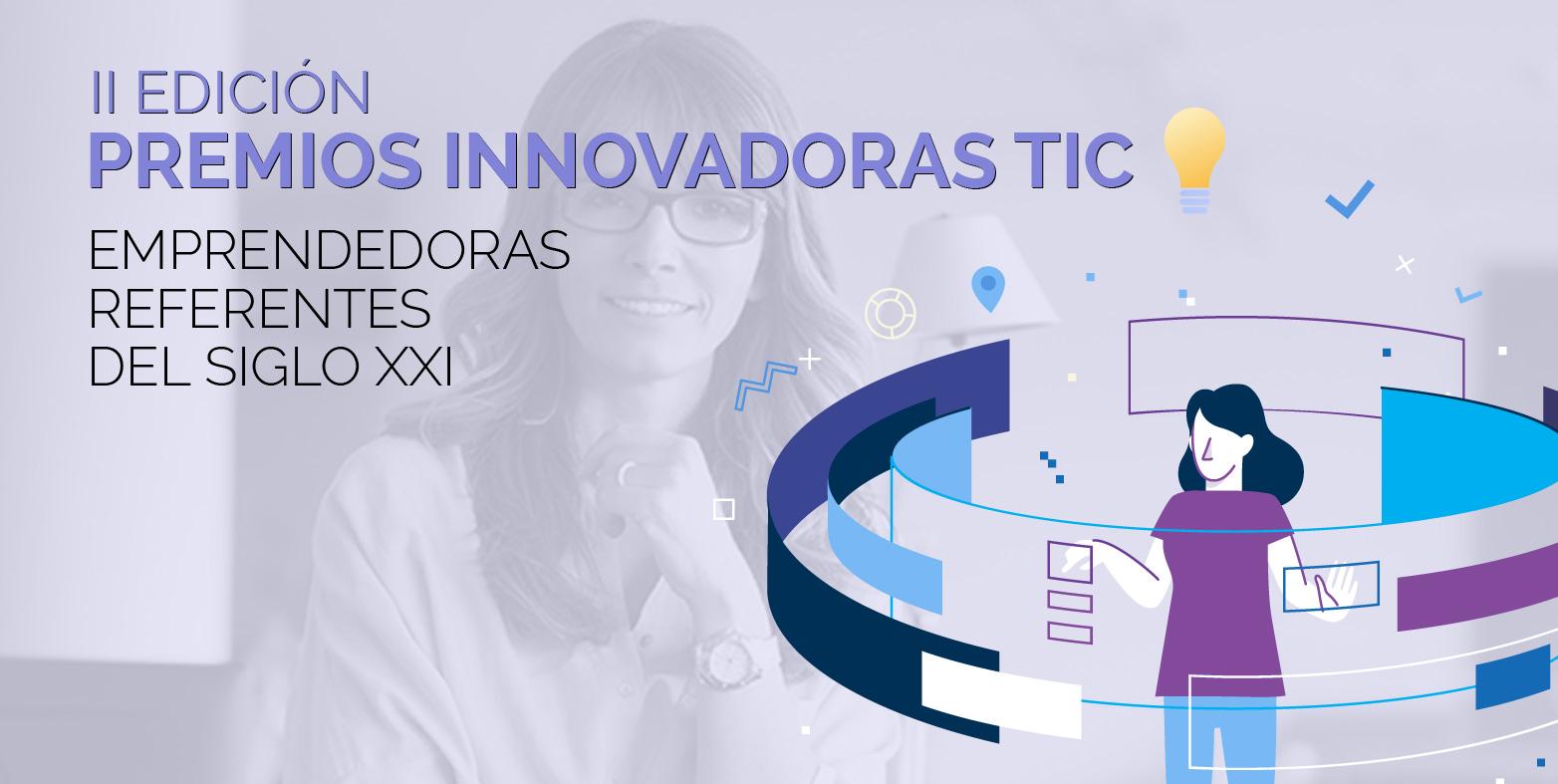 II Edición Premios Innovadoras TIC: presenta tu proyecto