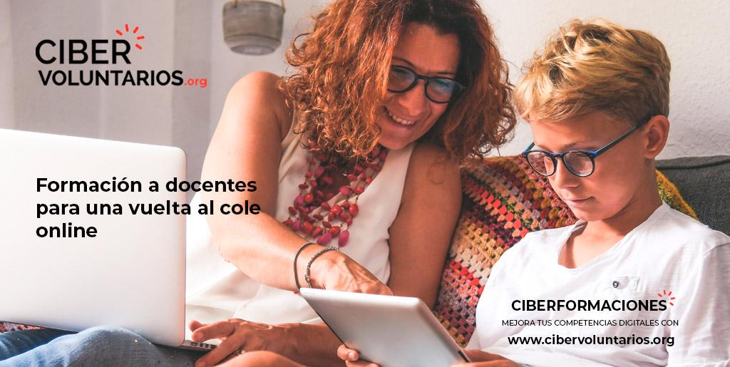 Vuelta al cole: Cibervoluntarios ofrece formación online a personal docente y familias