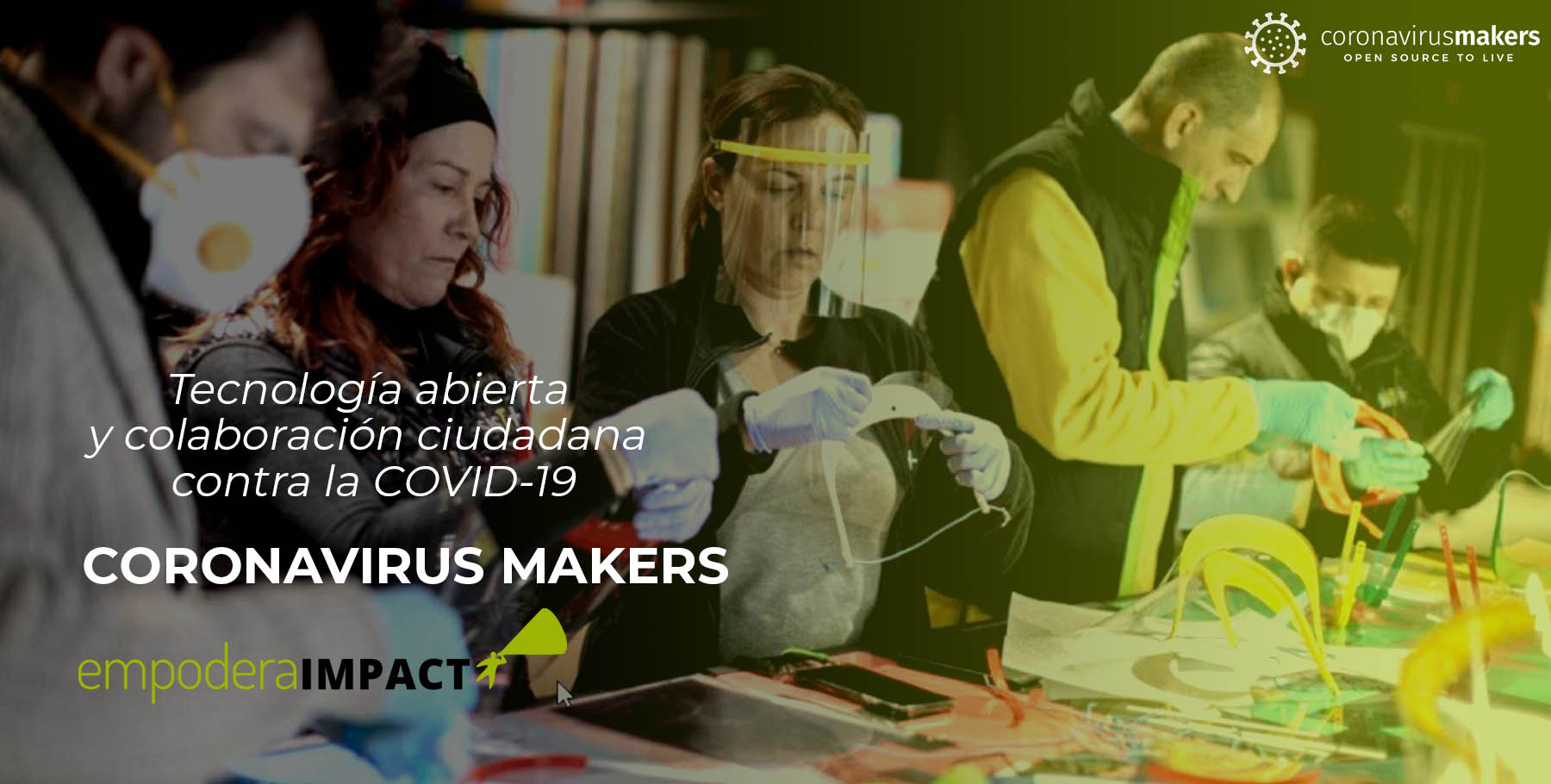Coronavirus Makers: Open technology and citizen collaboration against COVID-19