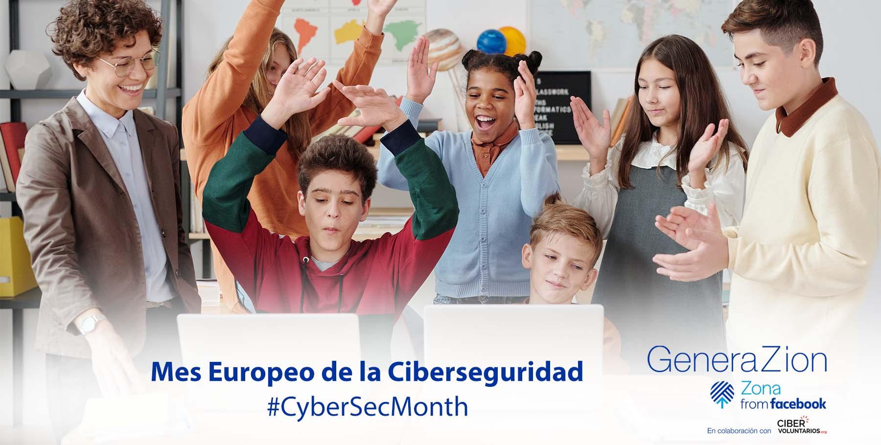 Súmate al mes de la ciberseguridad con GeneraZión y ponte al día con la seguridad en internet